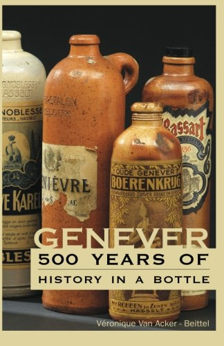 9780615795850: Genever: 500 Years of History in a Bottle