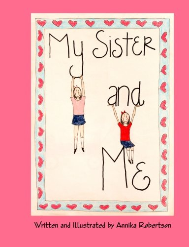 9780615796192: My Sister and Me