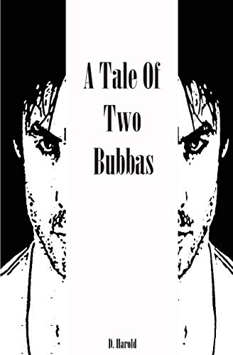 9780615796529: A Tale of Two Bubbas