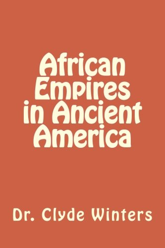 9780615796581: African Empires in Ancient America