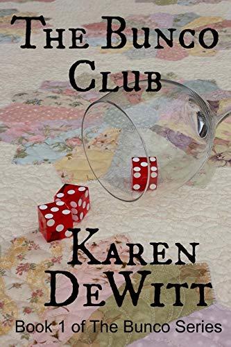 9780615796680: The Bunco Club (The Bunco Club Series) (Volume 1)
