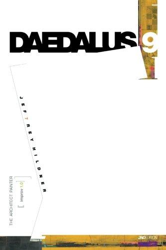 9780615796994: DAEDALUS 9   THE ARCHITECT PAINTER [improv 1.0]