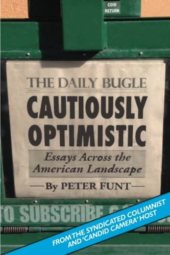 Cautiously Optimistic: Peter Funt