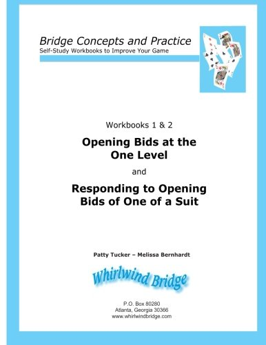 9780615797144: Opening Bids at the One Level and Responding to Opening Bids of One of a Suit Workbooks 1 and 2: Bridge Concepts and Practice (Self-Study Workbooks to Improve Your Game)