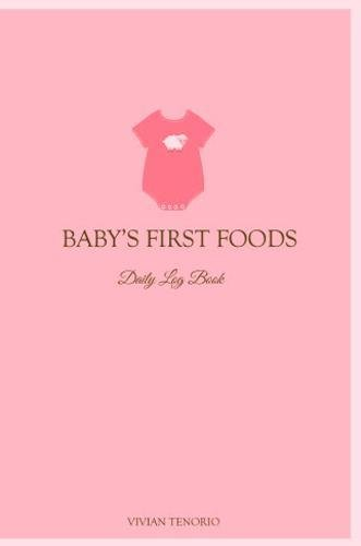9780615797472: Baby's First Foods Daily Log Book