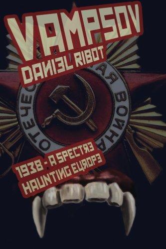 9780615797496: Vampsov 1938: A Spectre Haunting Europe