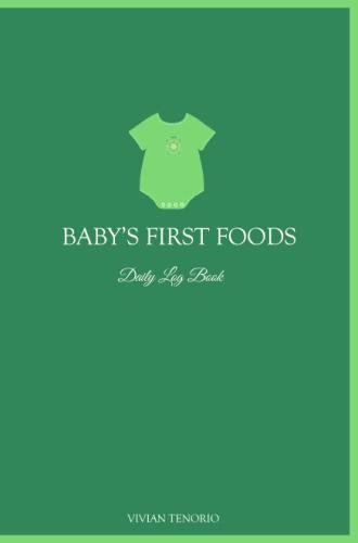 9780615797564: Baby's First Foods Daily Log Book