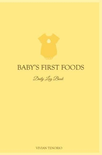 9780615797571: Baby's First Foods Daily Log Book