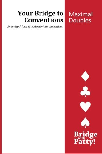 9780615797694: Maximal Doubles: Your Bridge to Conventions