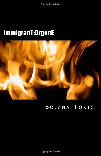 9780615798455: ImmigranT:OrgonE (Volume 1)