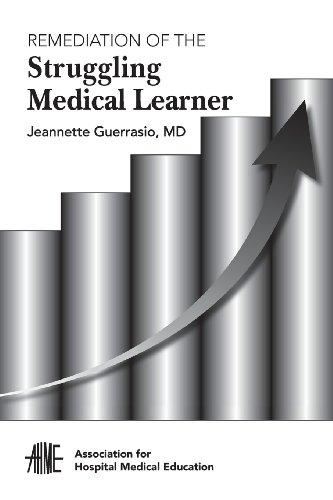 9780615800585: Remediation of the Struggling Medical Learner