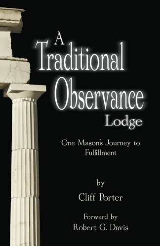 9780615802350: A Traditional Observance Lodge: One Mason's Journey to Fulfillment
