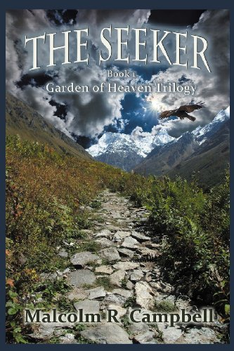 The Seeker: Book 1 of the Garden: Campbell, Malcolm R.
