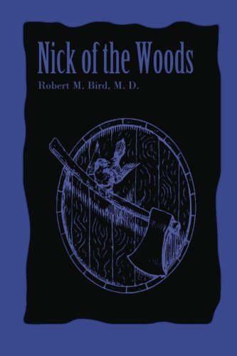 9780615803272: Nick of the Woods