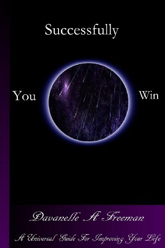 9780615803418: Successfully You Win: A Universal Guide For Improving Your Life