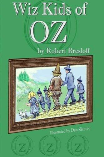 9780615803494: The Wiz Kids of Oz (Bound Into The Classics) (Volume 3)