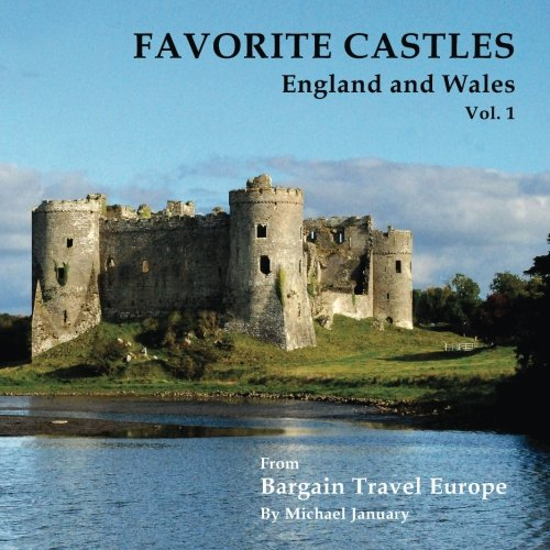 9780615803654: Favorite Castles: England and Wales (Volume 1)