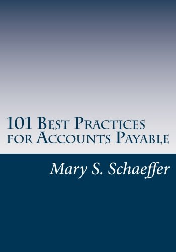 9780615803913: 101 Best Practices for Accounts Payable