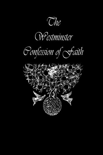9780615804354: The Westminster Confession of Faith