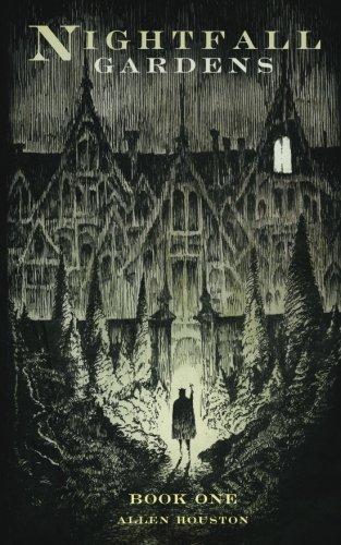 9780615804453: Nightfall Gardens (Volume 1)