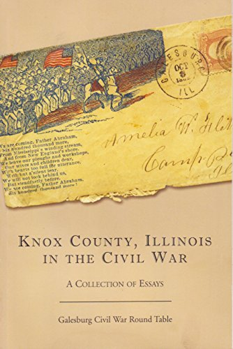 9780615804637: Knox County, Illinois in the Civil War