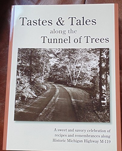 9780615805054: Tastes & Tales Along the Tunnel of Trees