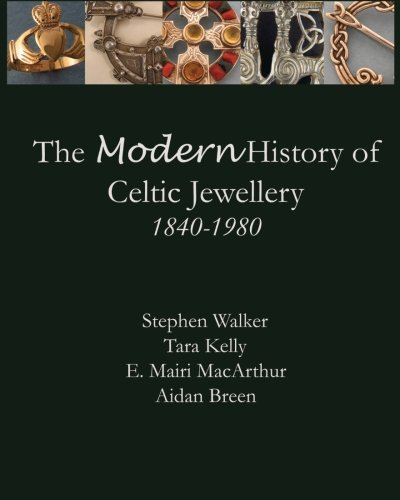 9780615805290: The Modern History of Celtic Jewellery