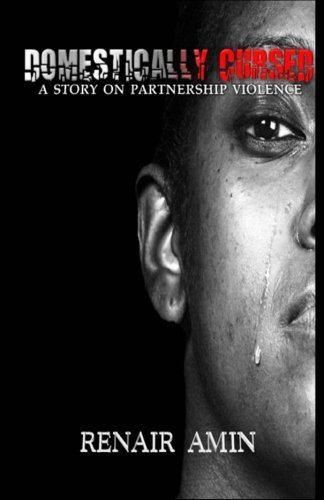 9780615805450: Domestically Cursed: A Story On Partnership Violence