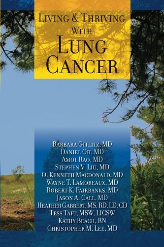 9780615805870: Living And Thriving With Lung Cancer (Living And Thriving With Cancer)