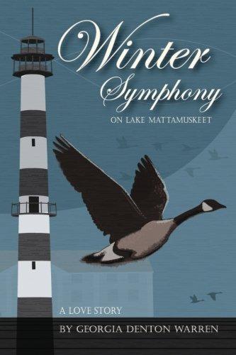 9780615806129: Winter Symphony on Lake Mattamuskeet: A Love Story