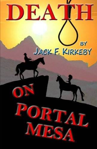 9780615806327: Death on Portal Mesa