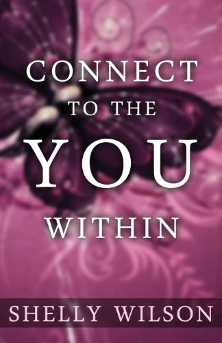 9780615806389: Connect to the YOU Within