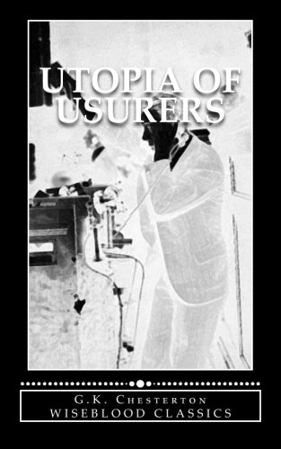 9780615807201: Utopia of Usurers: and Other Essays