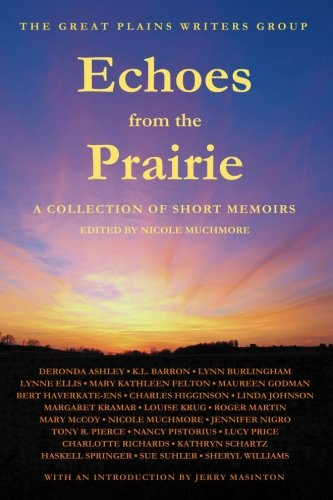 Echoes from the Prairie: A Collection of: Nicole Muchmore; Tony