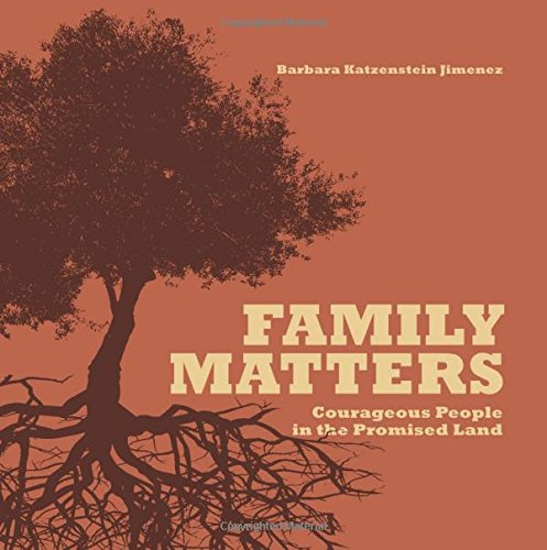 9780615808321: Family Matters: Courageous People in the Promised Land