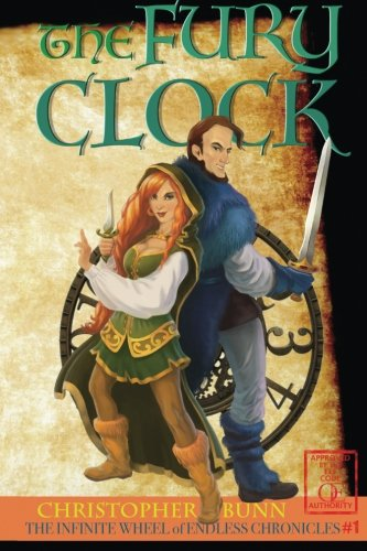 9780615808536: The Fury Clock: The Infinite Wheel of Endless Chronicles (Volume 1)