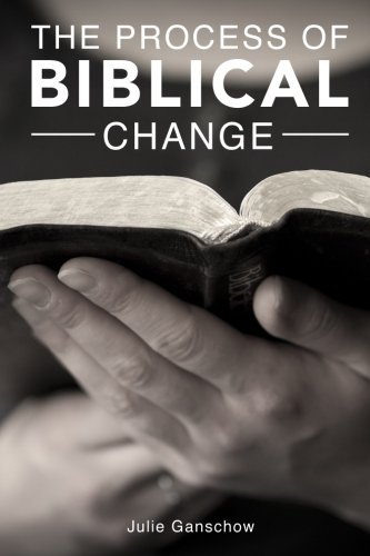 9780615809045: The Process of Biblical Change