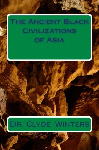 9780615809533: The Ancient Black Civilizations of Asia