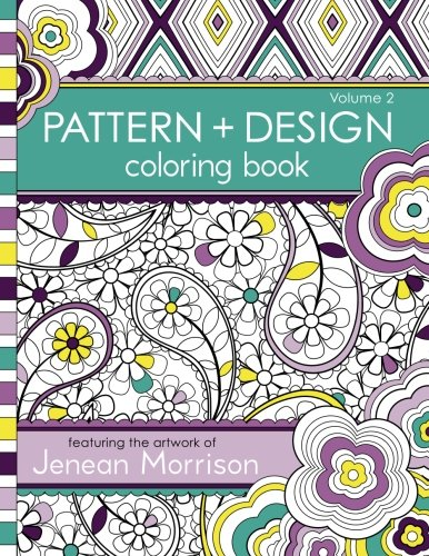 9780615810966: Pattern and Design Coloring Book (Jenean Morrison Adult Coloring Books) (Volume 2)