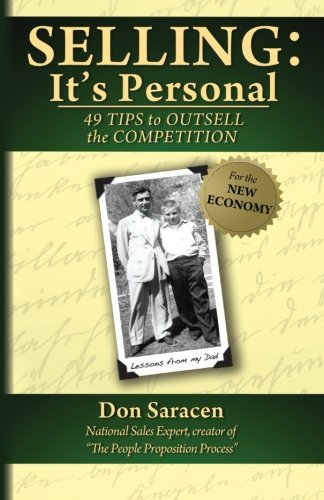 9780615811529: Selling: It's Personal: 49 Tips to Outsell the Competition