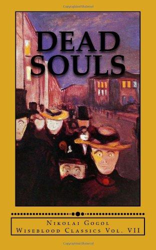 9780615812670: Dead Souls: Volume 7 (Wiseblood Classic)