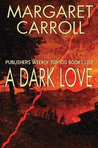 9780615812922: A Dark Love