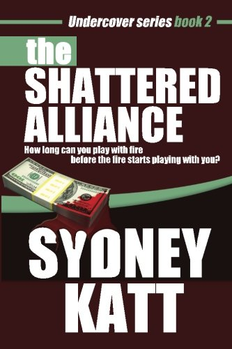 9780615812960: The Shattered Alliance (Undercover Series Book 2)