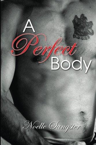 9780615813417: A Perfect Body