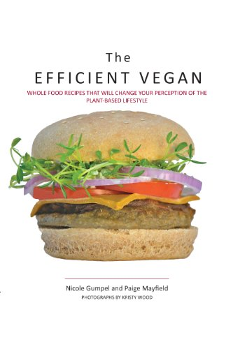 The Efficient Vegan: Nicole Gumpel; Paige Mayfield
