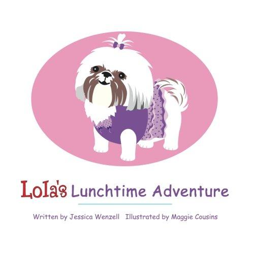 9780615815169: Lola's Lunchtime Adventure