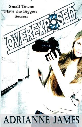 9780615815251: Overexposed
