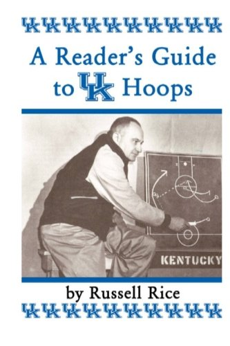 A Reader'sGuide To UK Hoops (9780615815695) by Russell Rice