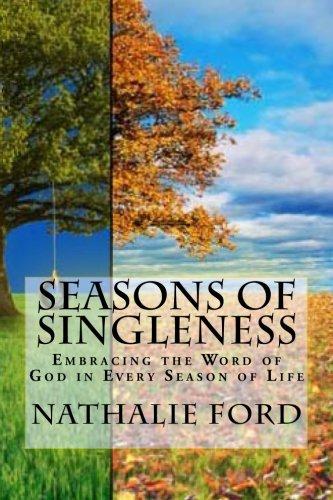 9780615816104: Seasons Of Singleness