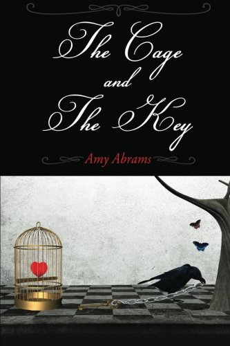 The Cage and The Key: Abrams, Amy